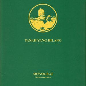 Tanah Yang Hilang - Mamuk Ismuntoro