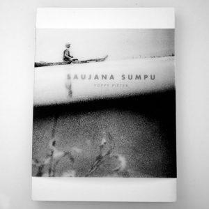 Saujana Sumpu - Yoppy Pieter